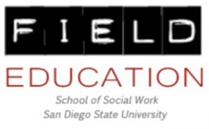 Field Education School of Social Work San Diego State University