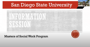 San Diego State University Information Session Masters of Social Work Program