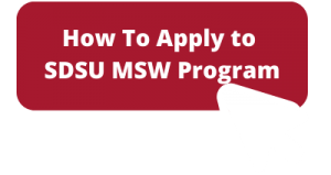 How to Apply to SDSU MSW Program